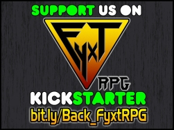 Please Share and Support the Fyxt RPG Kickstarter